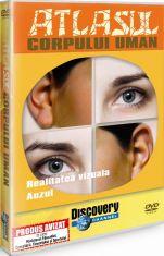 Atlasul Corpului Uman - Realitatea vizuala. Auzul