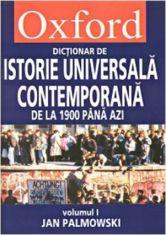 Oxford - Dictionar de istorie universala contemporana, vol. I si II