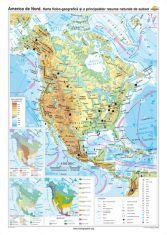 America de Nord: Harta fizico-geografica si a principalelor resurse naturale de subsol