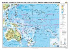 Australia si Oceania: Harta fizico-geografica, politica si a principalelor resurse naturale